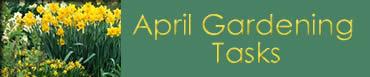 April Garden Tasks