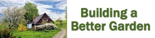Building a Better Garden