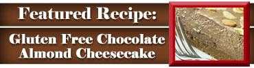 Gluten-Free Chocolate Almond Cheesecake