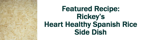 Rickey's Heart Healthy Spanish Rice Side Dish