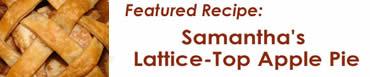 Samantha's Lattice-Top Apple Pie