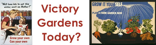 Victory Gardens Today?