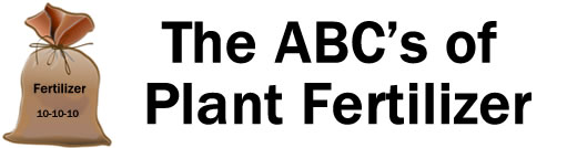 The ABC's of Plant Fertilizer