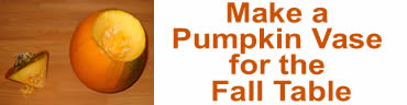 Make a Pumpkin Vase for the Fall Table
